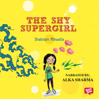 The Shy Supergirl - Shabnam Minwalla