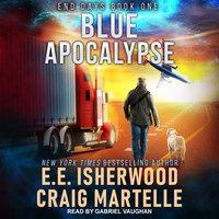 Blue Apocalypse - Craig Martelle, E.E. Isherwood