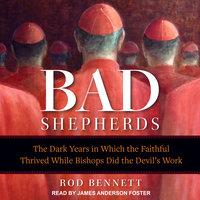 The Bad Shepherds - Rod Bennett