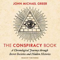 The Conspiracy Book - John Michael Greer