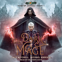 The Dark Mage - Michael Anderle, Jace Mitchell