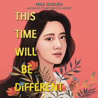 This Time Will Be Different - Misa Sugiura