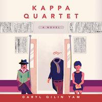 Kappa Quartet - Daryl Qilin Yam