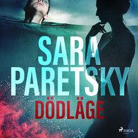 Dödläge - Sara Paretsky