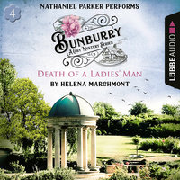 Death of a Ladies' Man – Bunburry, Countryside Mysteries: A Cosy Shorts Series, Episode 4 - Helena Marchmont