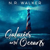 Galaxies and Oceans - N.R. Walker
