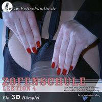 Zofenschule - Lektion 04: Der erste Freier - Bizarrlady Felicitas