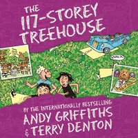 The 117-Storey Treehouse - Andy Griffiths