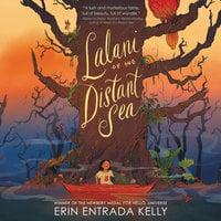 Lalani of the Distant Sea - Erin Entrada Kelly