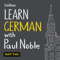 Learn German with Paul Noble for Beginners – Part 2 - Paul Noble
