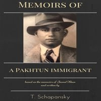 Memoirs of a Pakhtun Immigrant - Teresa Schapansky