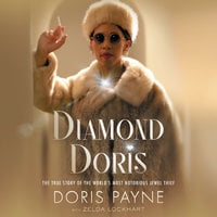 Diamond Doris: The True Story of the World's Most Notorious Jewel Thief - Doris Payne