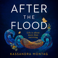 After the Flood - Kassandra Montag
