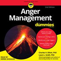 Anger Management for Dummies - Charles H. Elliott, Laura L. Smith
