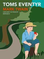 Toms eventyr - Mark Twain