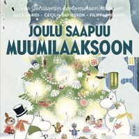 Joulu saapuu Muumilaaksoon - Cecilia Davidsson, Alex Haridi
