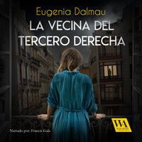 La vecina del tercero derecha - Eugenia Dalmau
