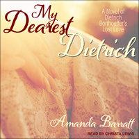 My Dearest Dietrich - Amanda Barratt