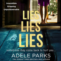 Lies Lies Lies - Adele Parks