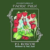 Annabelle and the Strawberry Faerie - P.J. Roscoe