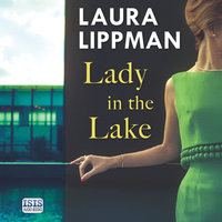 Lady in the Lake - Laura Lippman