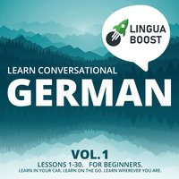 Learn Conversational German Vol. 1 - LinguaBoost