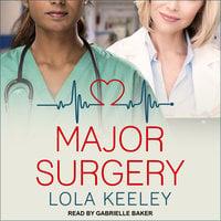 Major Surgery - Lola Keeley