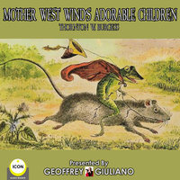 Mother West Wind's Adorable Children - Thornton Burgess