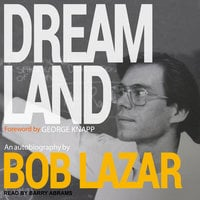 Dreamland - Bob Lazar
