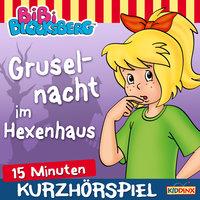 Bibi Blocksberg - Kurzhörspiel: Gruselnacht im Hexenhaus - Klaus-Peter Weigand