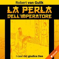 La perla dell'imperatore - Robert van Gulik