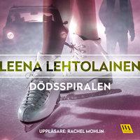 Dödsspiralen - Leena Lehtolainen