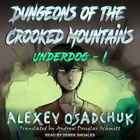 Dungeons of the Crooked Mountains - Alexey Osadchuk