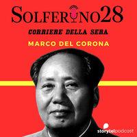 Cina, una marcia lunga 70 anni - Solferino 28 (Corriere della sera) - Marco Del Corona