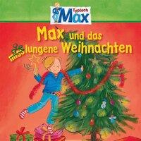 Mein Freund Max - Folge 14: Max und das gelungene Weihnachten - Christian Tielmann, Joseph Mohr, Ernst Anschutz, Ludger Billerbeck