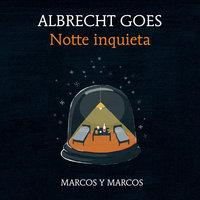 Notte inquieta - Albrecht Goes