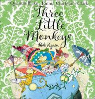 Three Little Monkeys Ride Again - Quentin Blake
