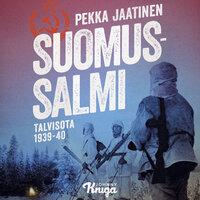 Suomussalmi - Pekka Jaatinen