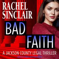 Bad Faith - Rachel Sinclair