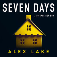 Seven Days - Alex Lake
