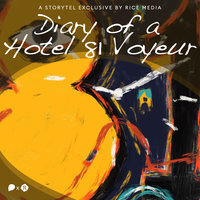 Diary of a Hotel 81 Voyeur - RICE media