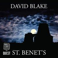 St. Benet's - David Blake