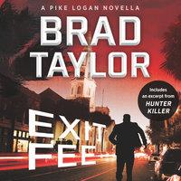 Exit Fee - Brad Taylor