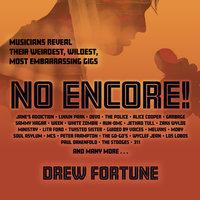 No Encore! - Drew Fortune