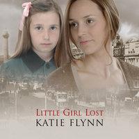 Little Girl Lost - Katie Flynn