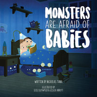 Monsters Are Afraid of Babies - Nicholas Tana