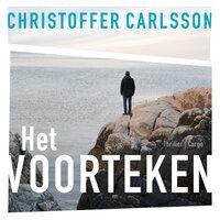 Het voorteken - Christoffer Carlsson