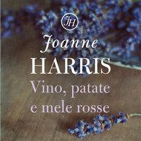 Vino, patate e mele rosse - Joanne Harris