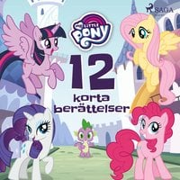 My Little Pony - 12 korta berättelser - Diverse