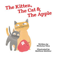 The Kitten, The Cat & The Apple - Nicholas Tana